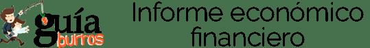 GuíaBurros: Informe económico financiero